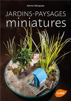 Jardins paysages miniatures